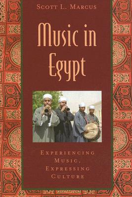 Music In Egypt By Marcus, Scott L.